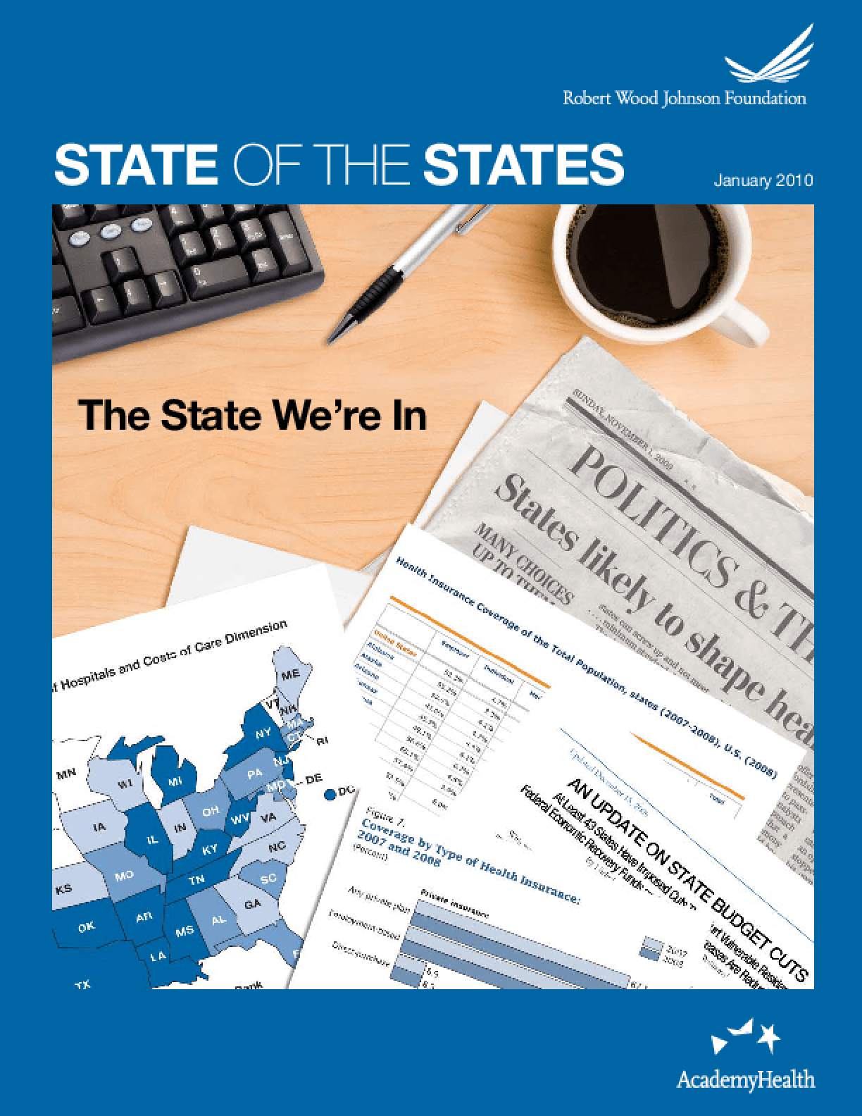 State of the States: The State We're In