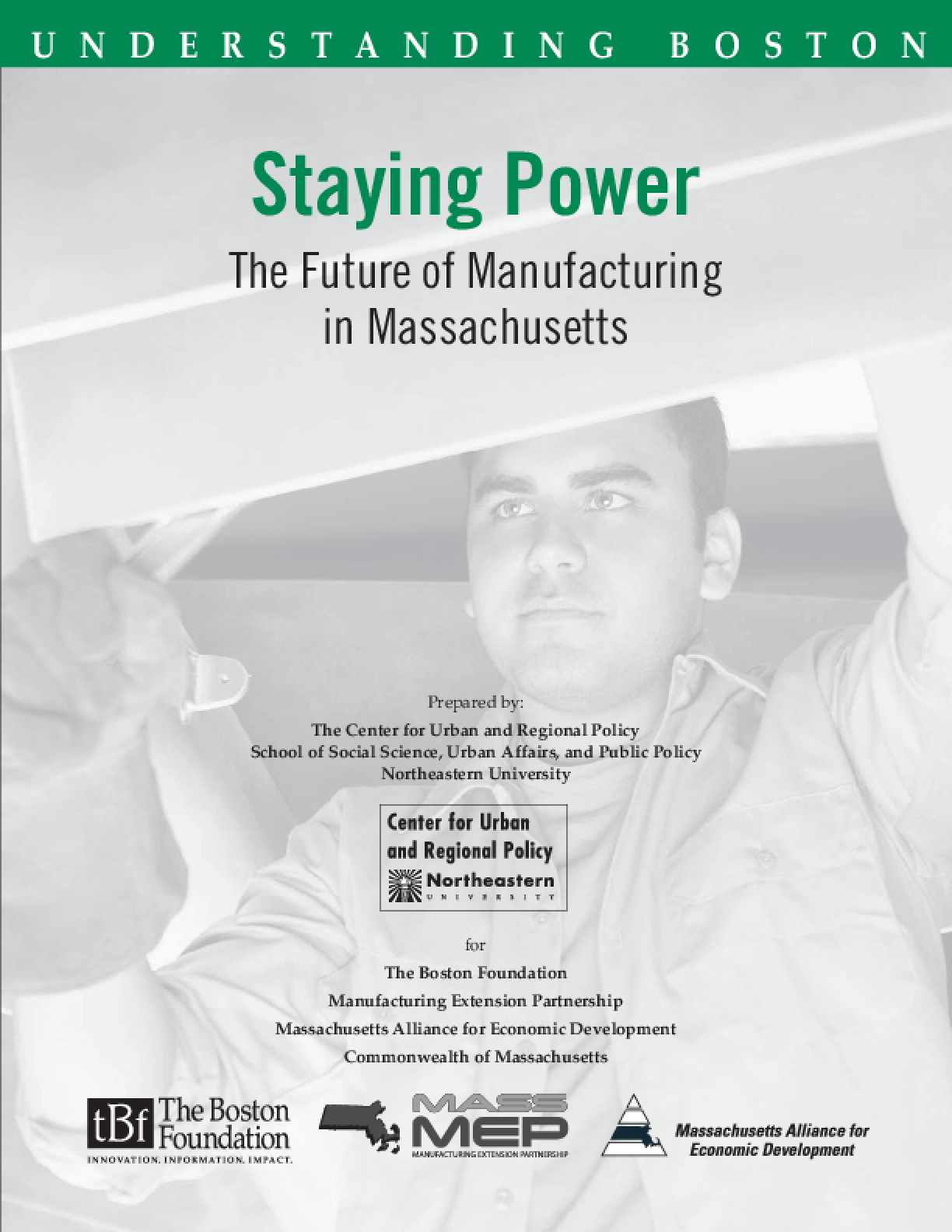 Staying Power: The Future of Manufacturing in Massachusetts
