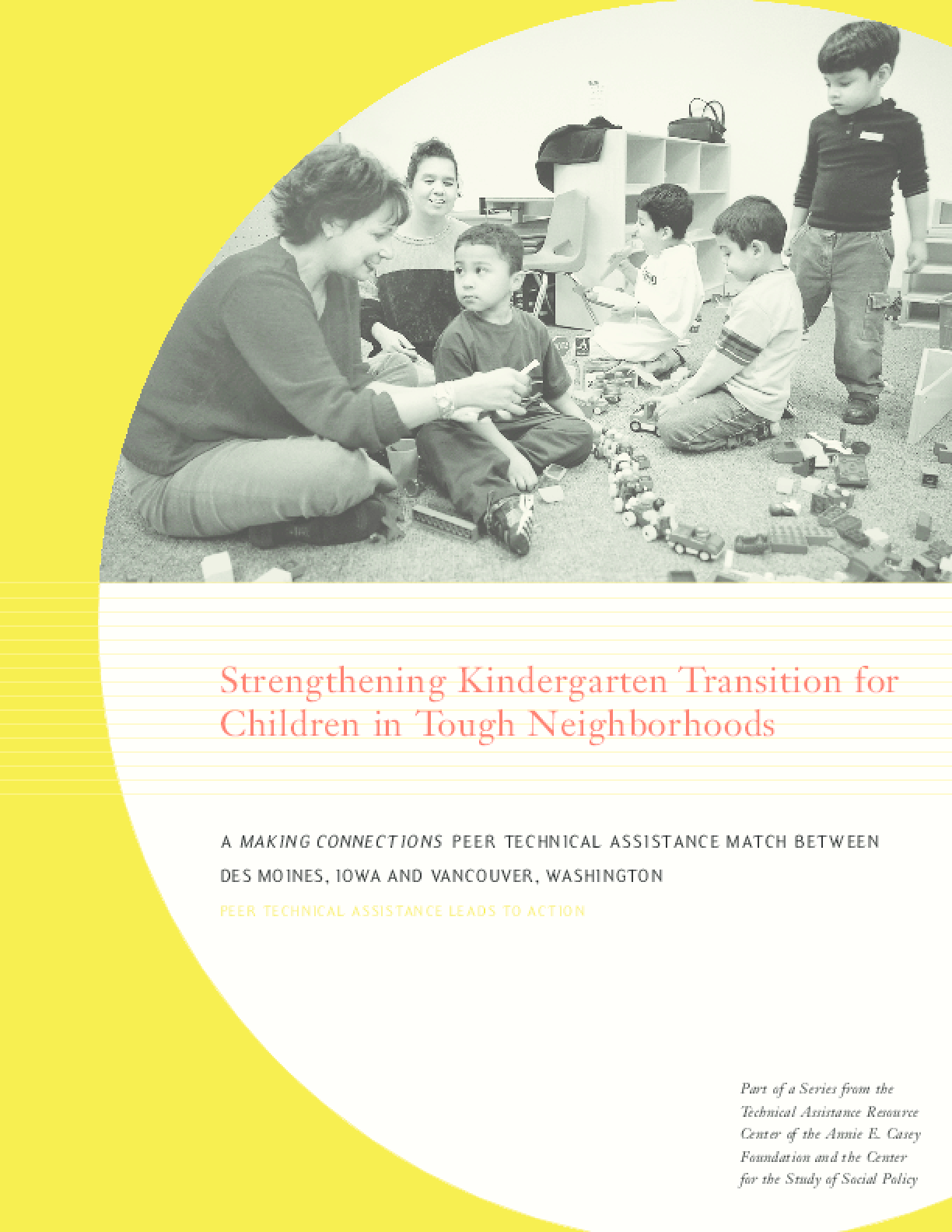 Strengthening Kindergarten Transition for Children in Tough Neighborhoods