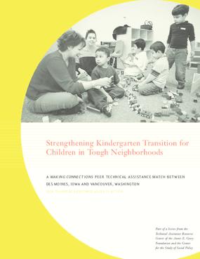Strengthening Kindergarten Transition for Children in Tough Neighborhoods