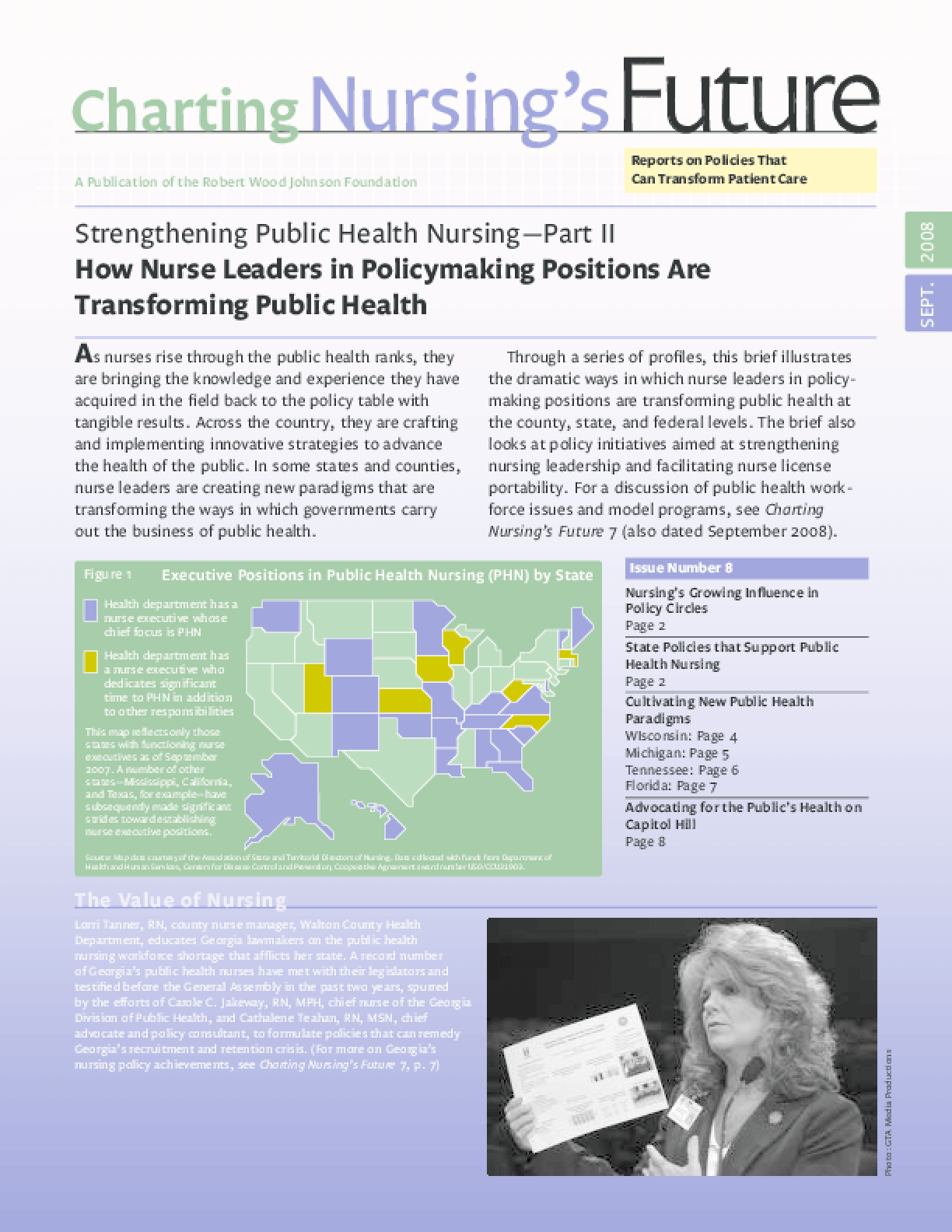 Strengthening Public Health Nursing Part II: How Nurse Leaders in Policy-Making Positions Are Transforming Public Health