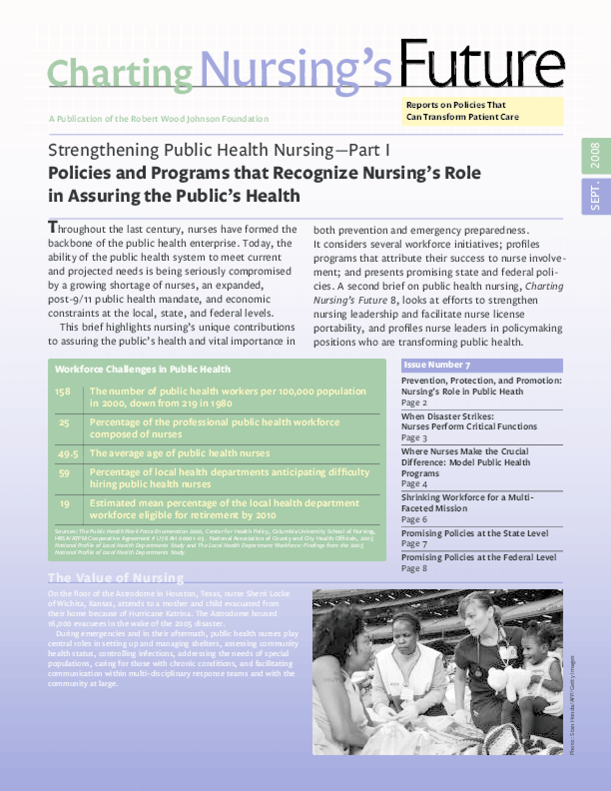 Strengthening Public Health Nursing Part I: Policies and Programs that Recognize Nursing's Role in Assuring the Public's Health