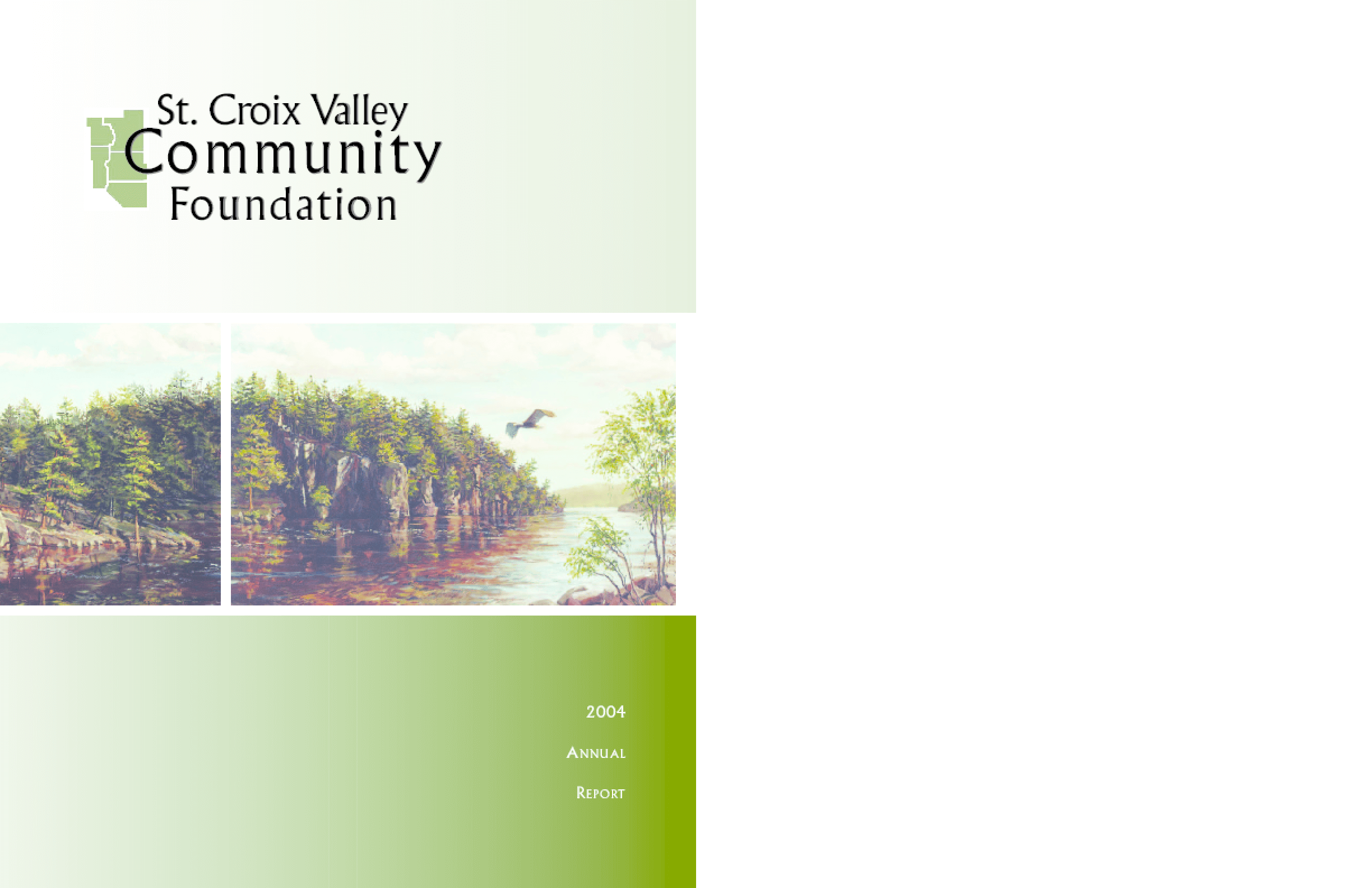 St. Croix Valley Community Foundation - 2004 Annual Report