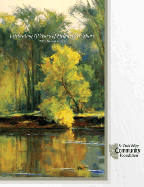 St. Croix Valley Community Foundation - 2005 Annual Report