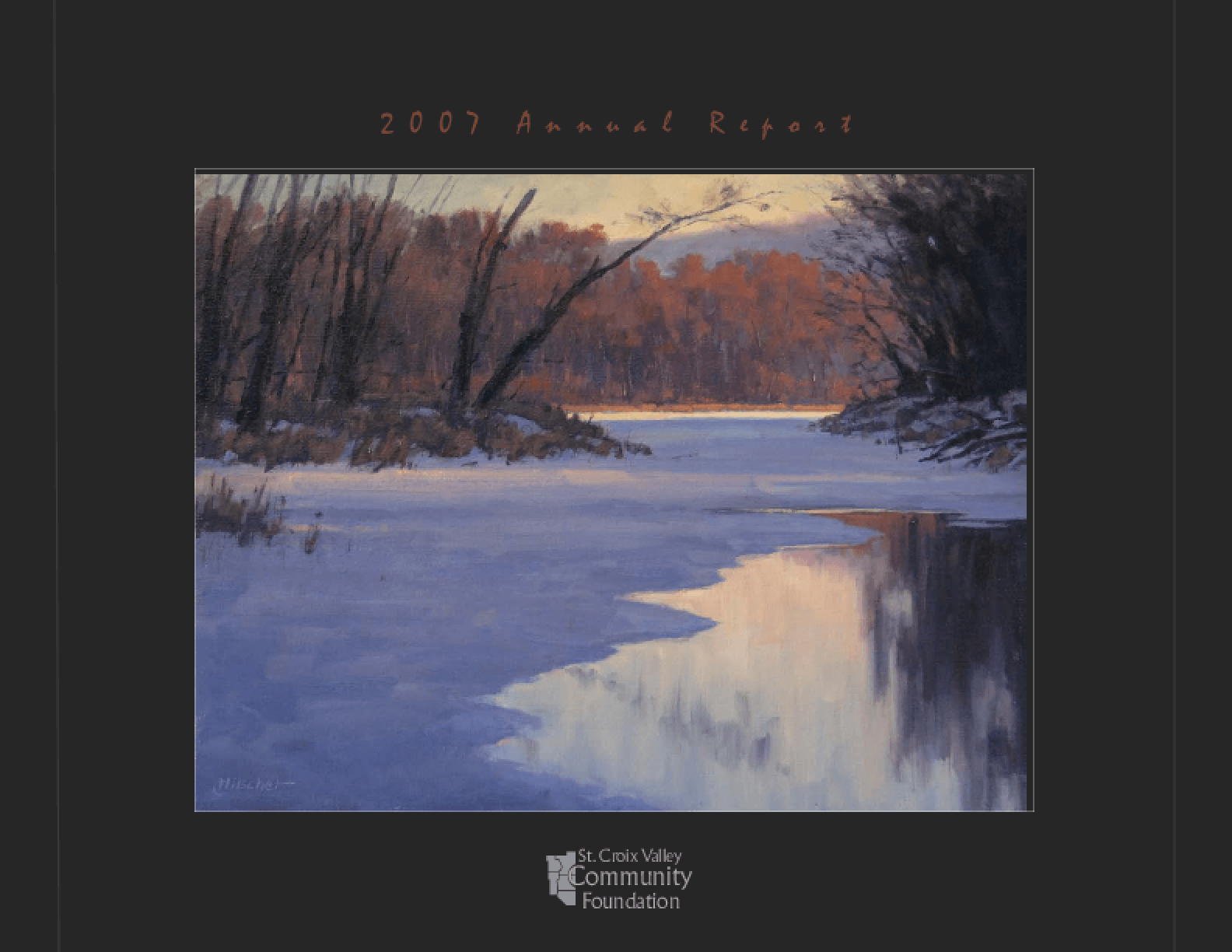 St. Croix Valley Community Foundation - 2007 Annual Report