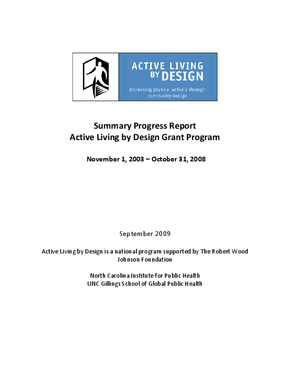 Summary Progress Report: Active Living by Design Grant Program