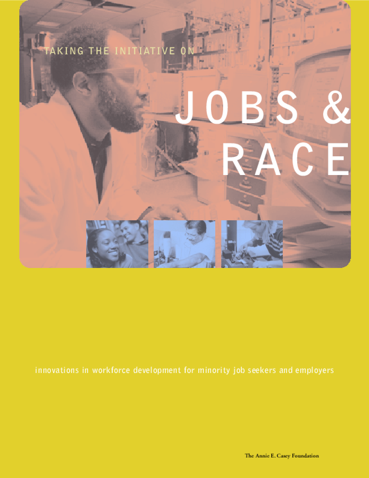 Taking the Initiative on Jobs and Race
