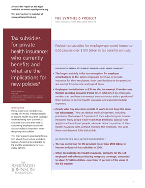 Tax Subsidies for Private Health Insurance: Who Currently Benefits and What Are the Implications for New Policies?