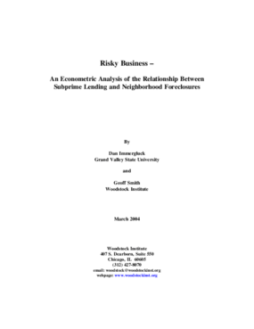 Risky Business: An Econometric Analysis of the Relationship Between Subprime Lending and Neighborhood Foreclosures