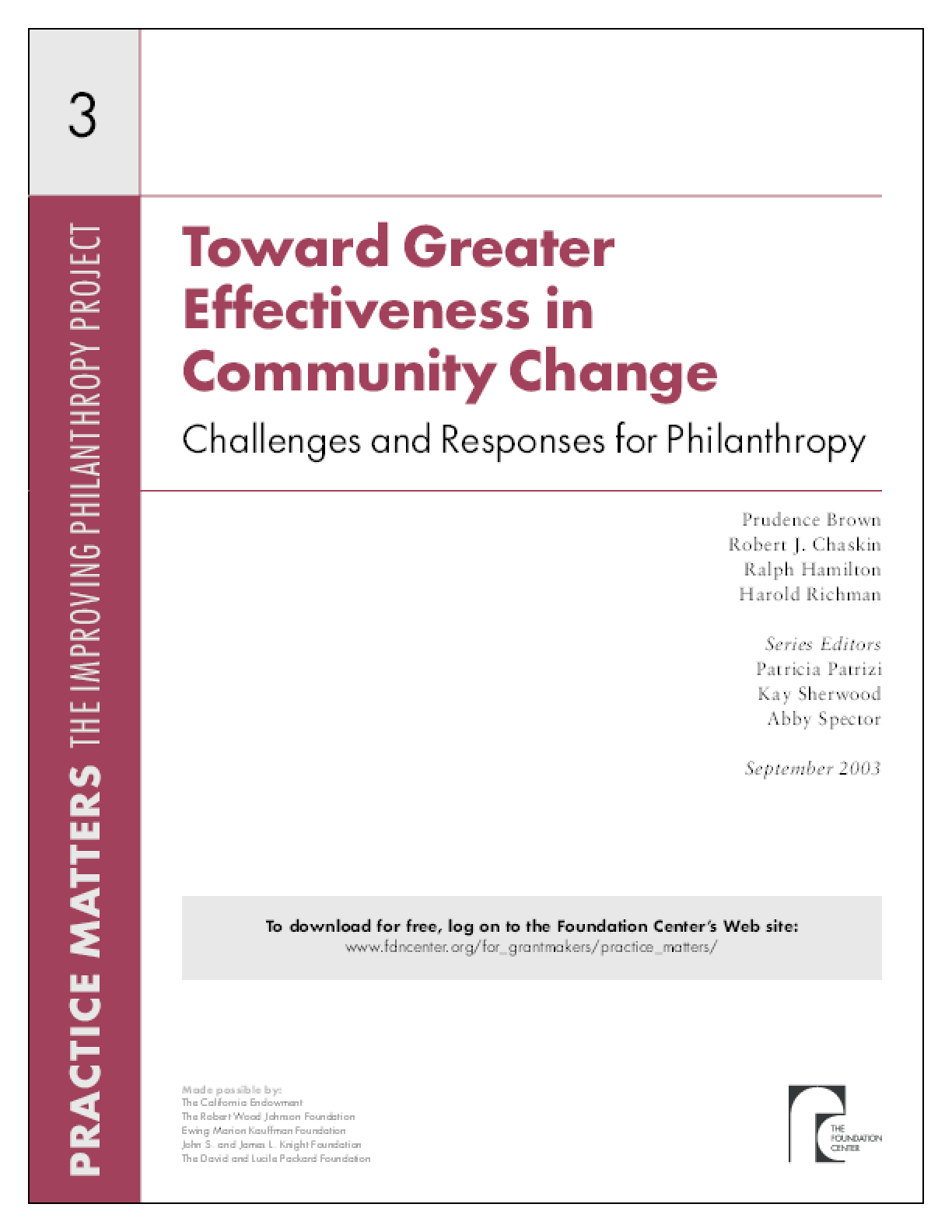 Toward Greater Effectiveness in Community Change: Challenges and Responses for Philanthropy