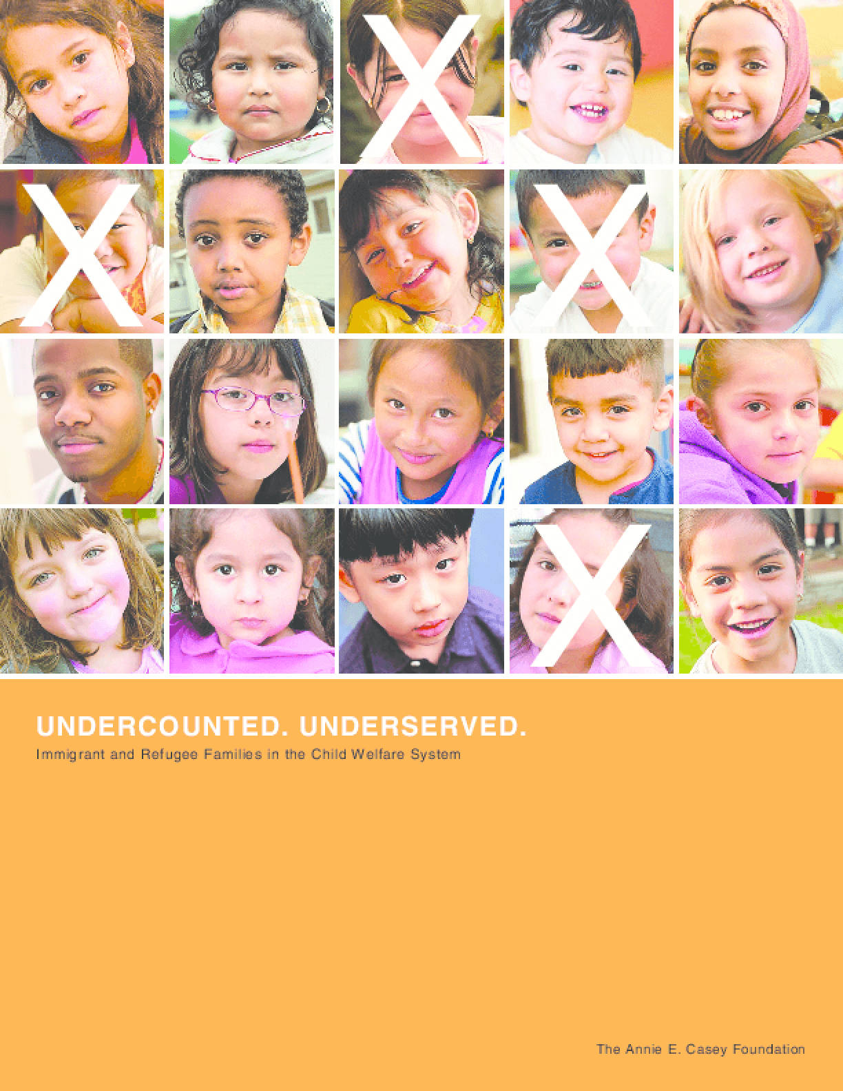 Undercounted, Underserved: Immigrant and Refugee Families in the Child Welfare System