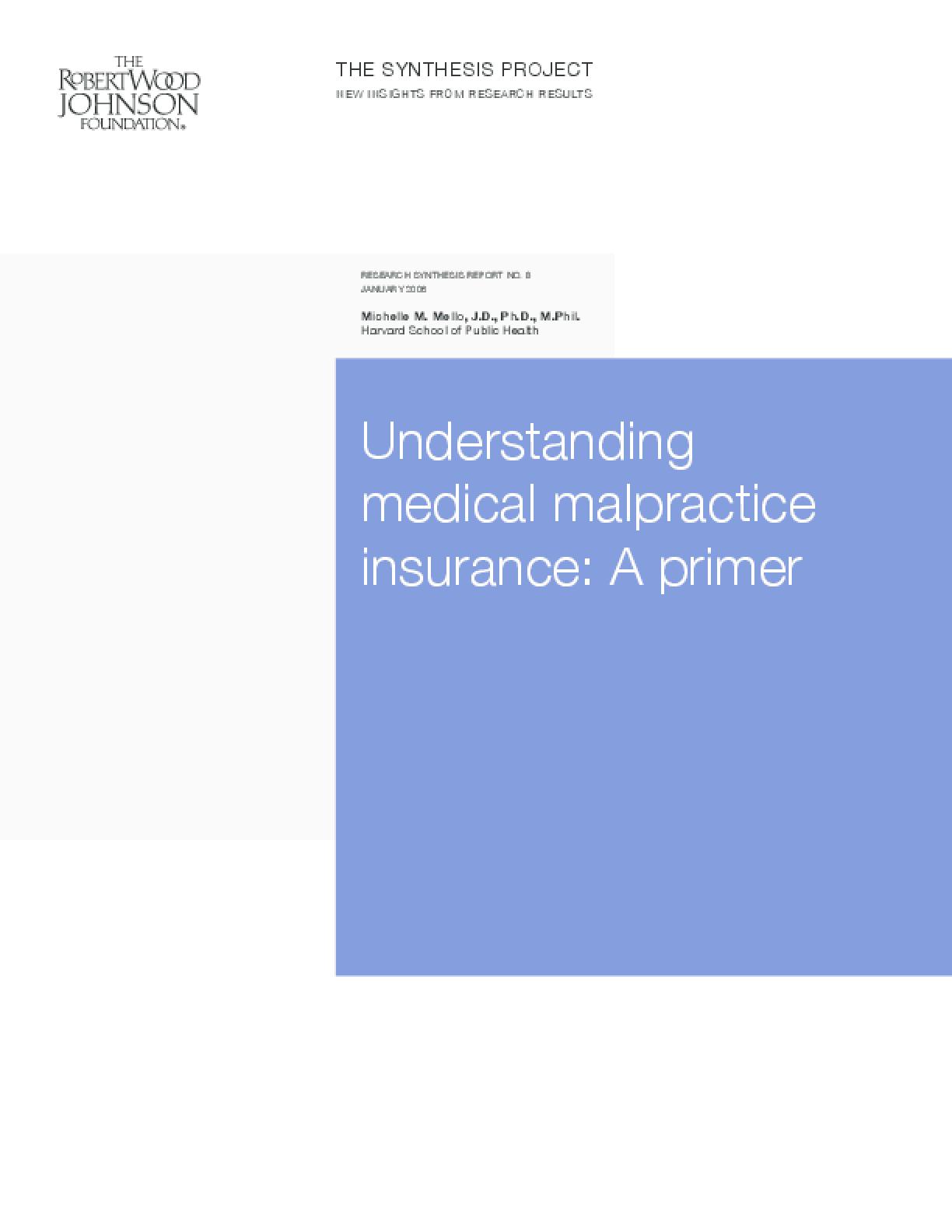 Understanding Medical Malpractice Insurance: A Primer