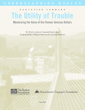 The Utility of Trouble: Maximizing the Value of Our Human Services Dollars