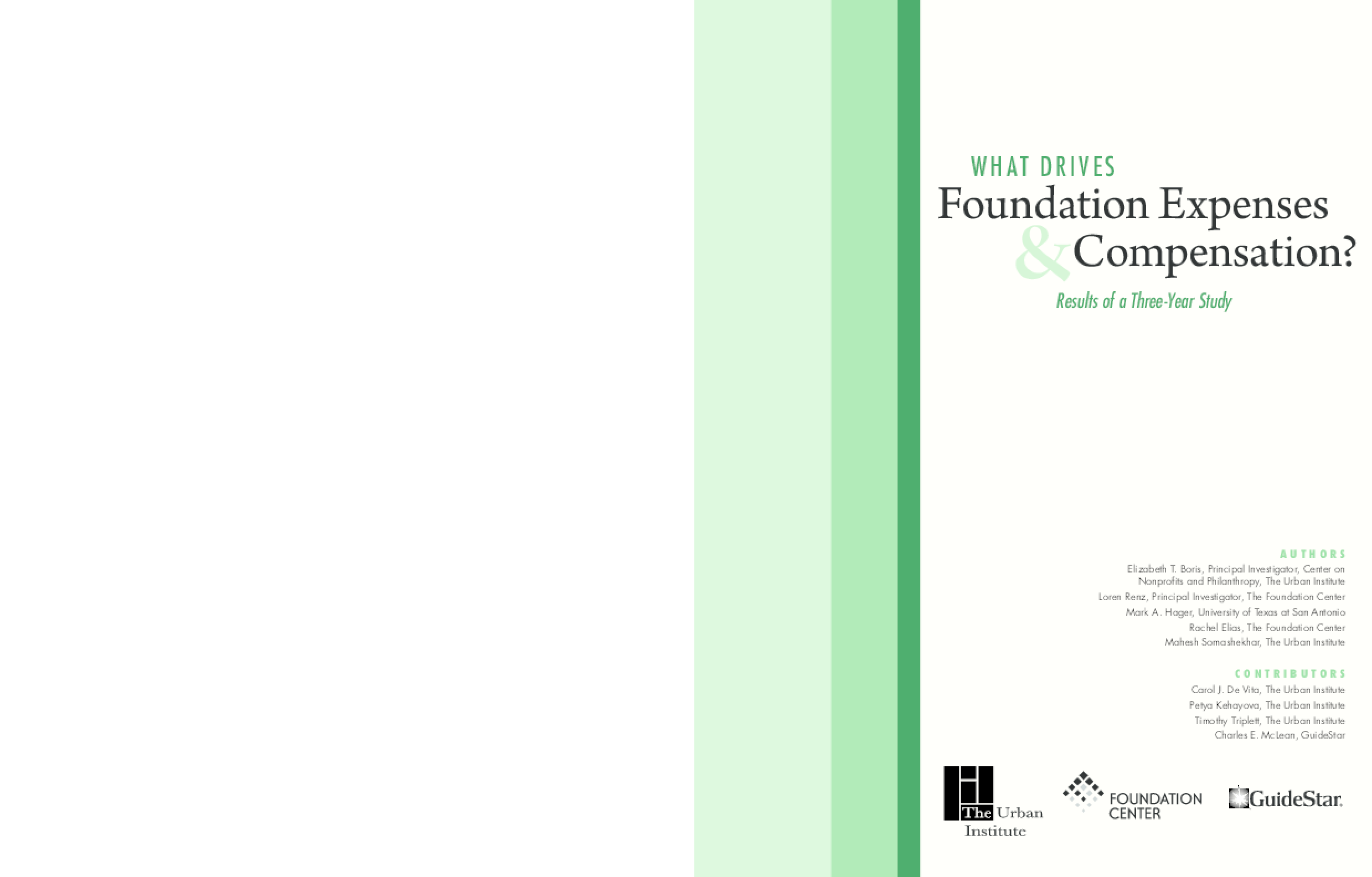 What Drives Foundation Expenses & Compensation? Results of a Three-Year Study