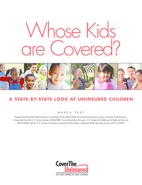 Whose Kids Are Covered?: A State-By-State Look at Uninsured Children