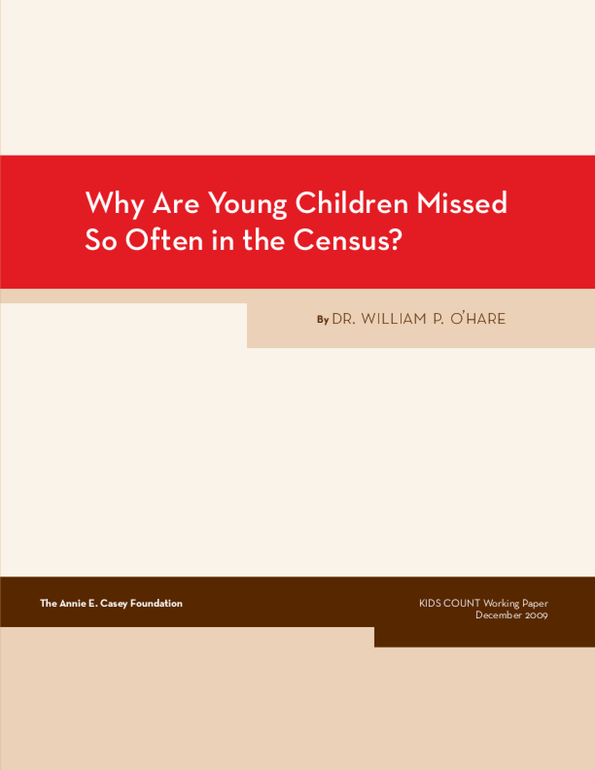Why Are Young Children Missed So Often in the Census?