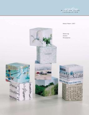 William Penn Foundation - 2007 Annual Report