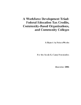 A Workforce Development Triad: Federal Education Tax Credits, Community-Based Organizations, and Community Colleges