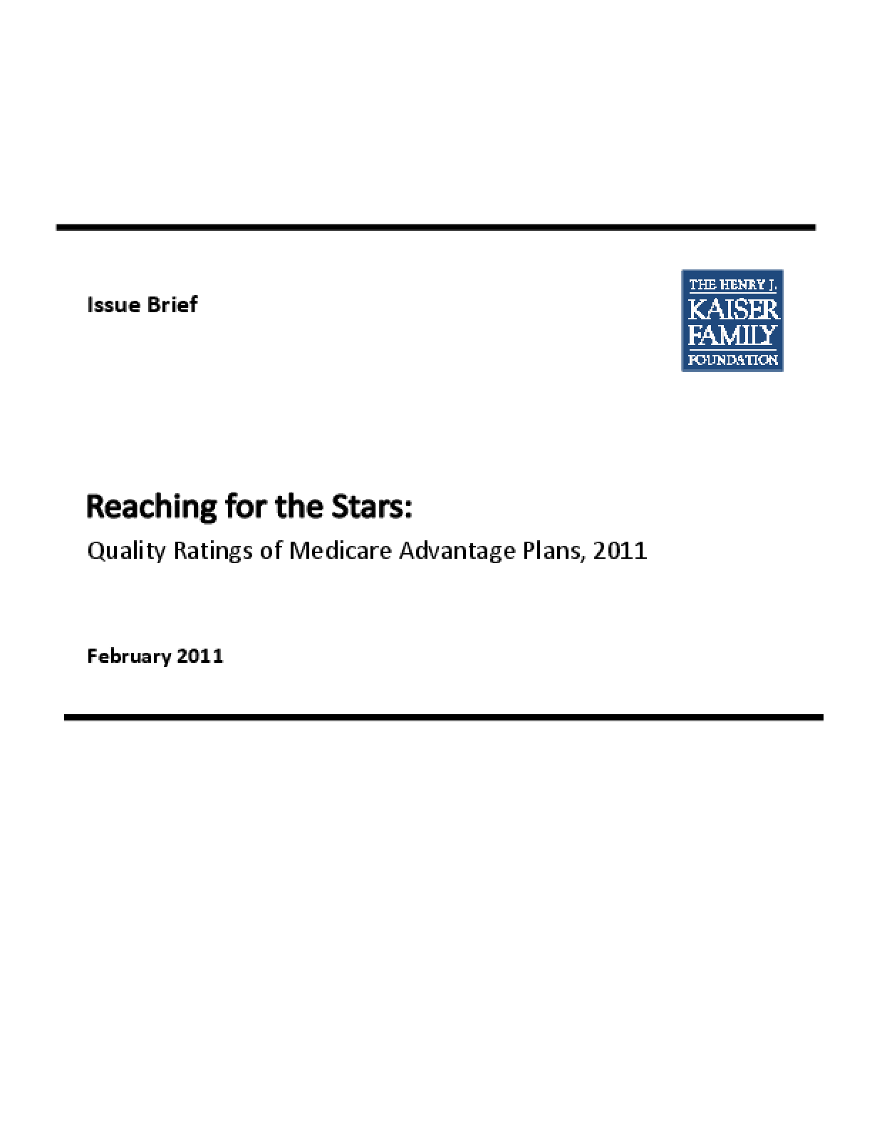 Reaching for the Stars: Quality Ratings of Medicare Advantage Plans, 2011