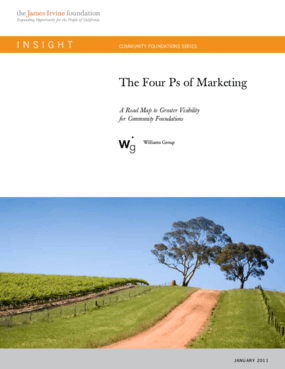 The Four Ps of Marketing: A Road Map to Greater Visibility for Community Foundations