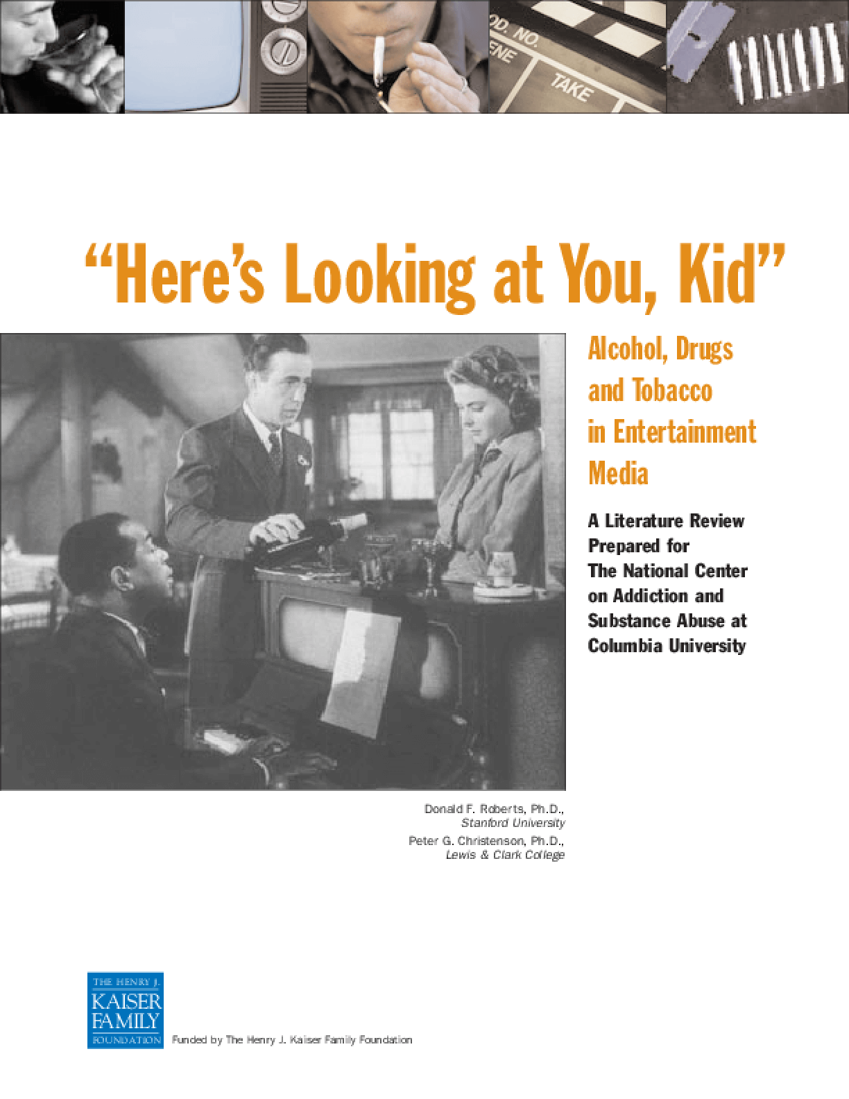 """Here's Looking at You, Kid"": Alcohol, Tobacco and Drugs in Entertainment Media"