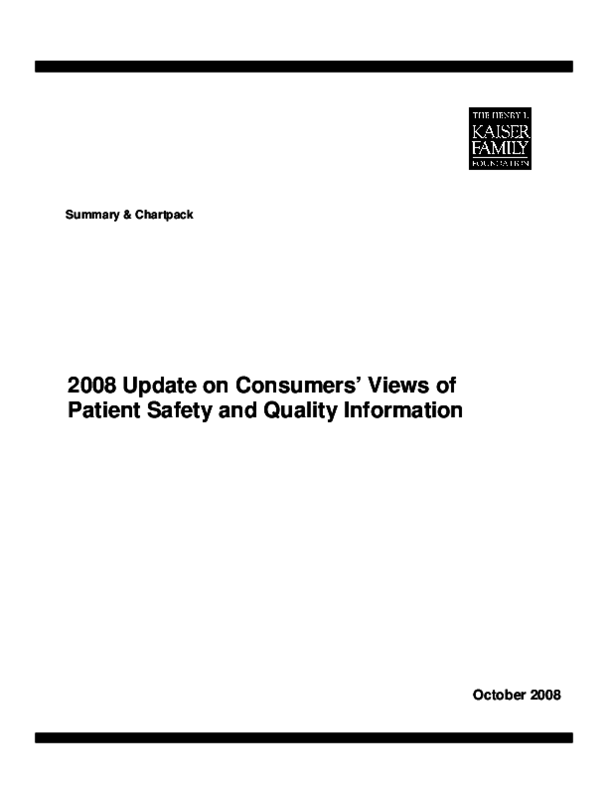 2008 Update on Consumers' Views of Patient Safety and Quality Information