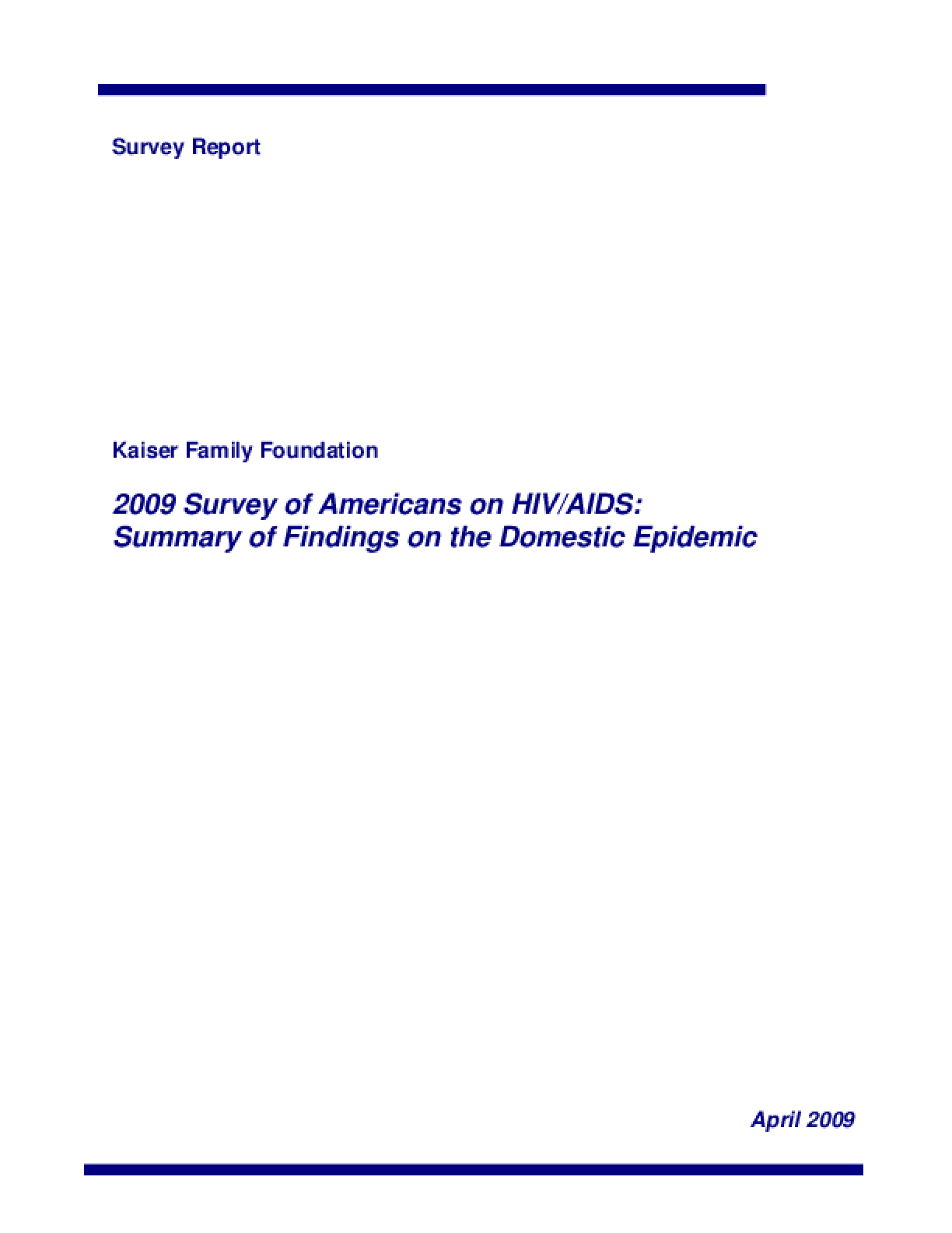 2009 Survey of Americans on HIV/AIDS: Summary of Findings on the Domestic Epidemic