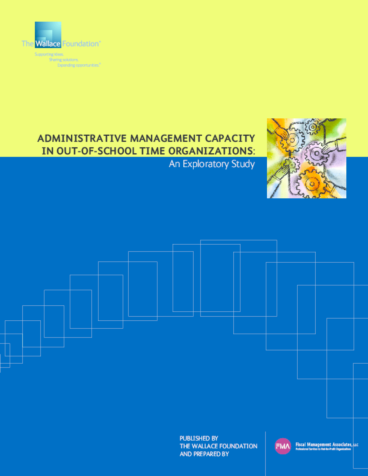 Administrative Management Capacity in Out-of-School Time Organizations: An Exploratory Study