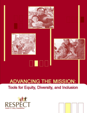 Advancing the Mission: Tools for Equity, Diversity, and Inclusion