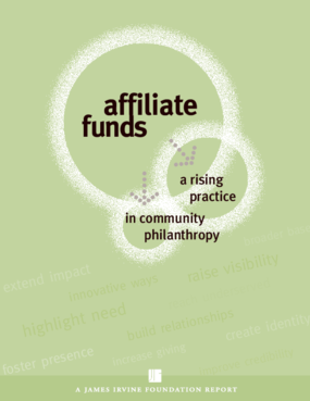 Affiliate Funds: A Rising Practice in Community Philanthropy
