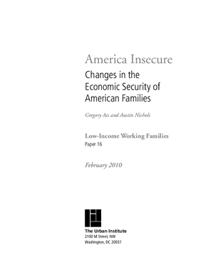 America Insecure: Changes in the Economic Security of American Families