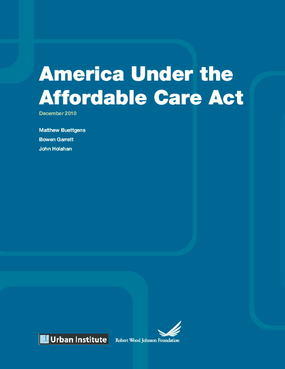 America Under the Affordable Care Act
