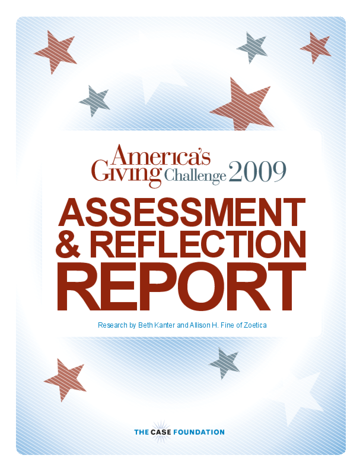 America's Giving Challenge 2009: Assessment & Reflection Report