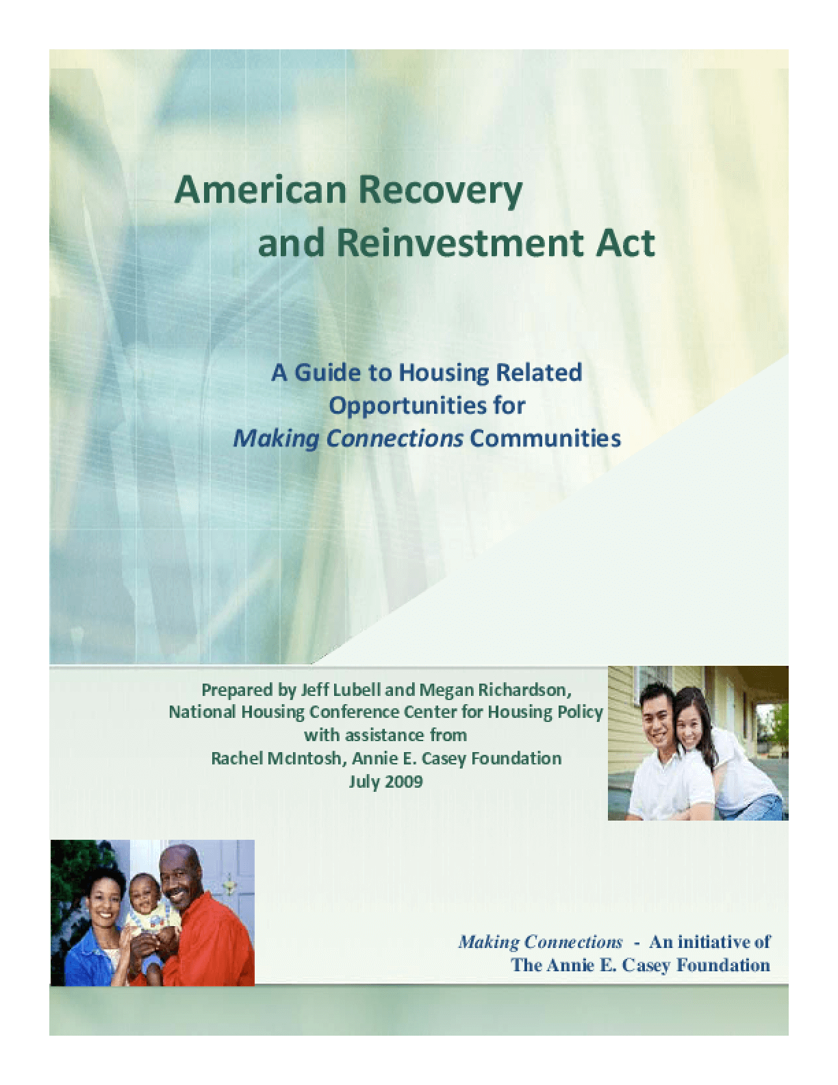American Recovery and Reinvestment Act: A Guide to Housing Related Opportunities for Making Connections Communities
