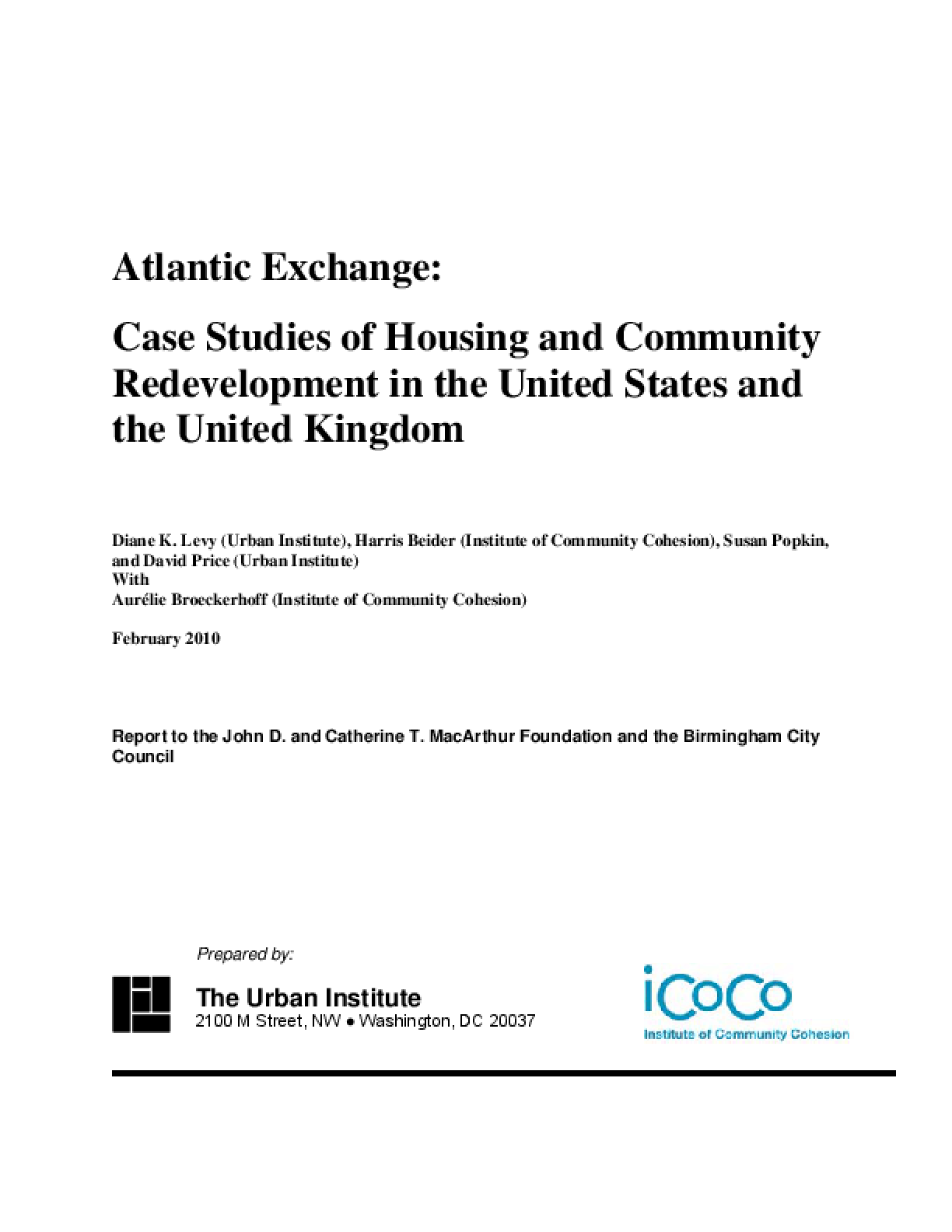 Atlantic Exchange: Case Studies of Housing and Community Redevelopment in the United States and the United Kingdom