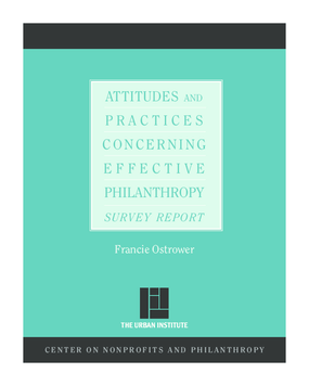 Attitudes and Practices Concerning Effective Philanthropy: Survey Report