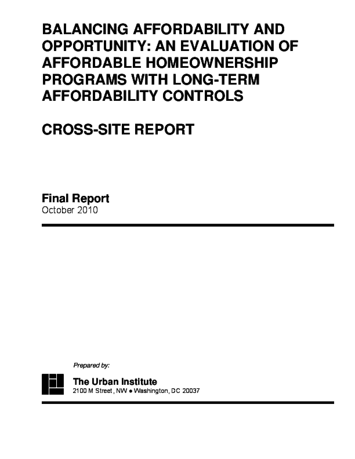 Balancing Affordability and Opportunity: An Evaluation of Affordable Homeownership Programs With Long-Term Affordability Controls