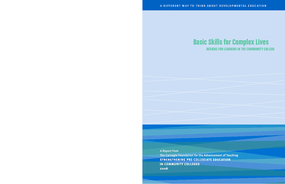 Basic Skills for Complex Lives: Designs for Learning in the Community College