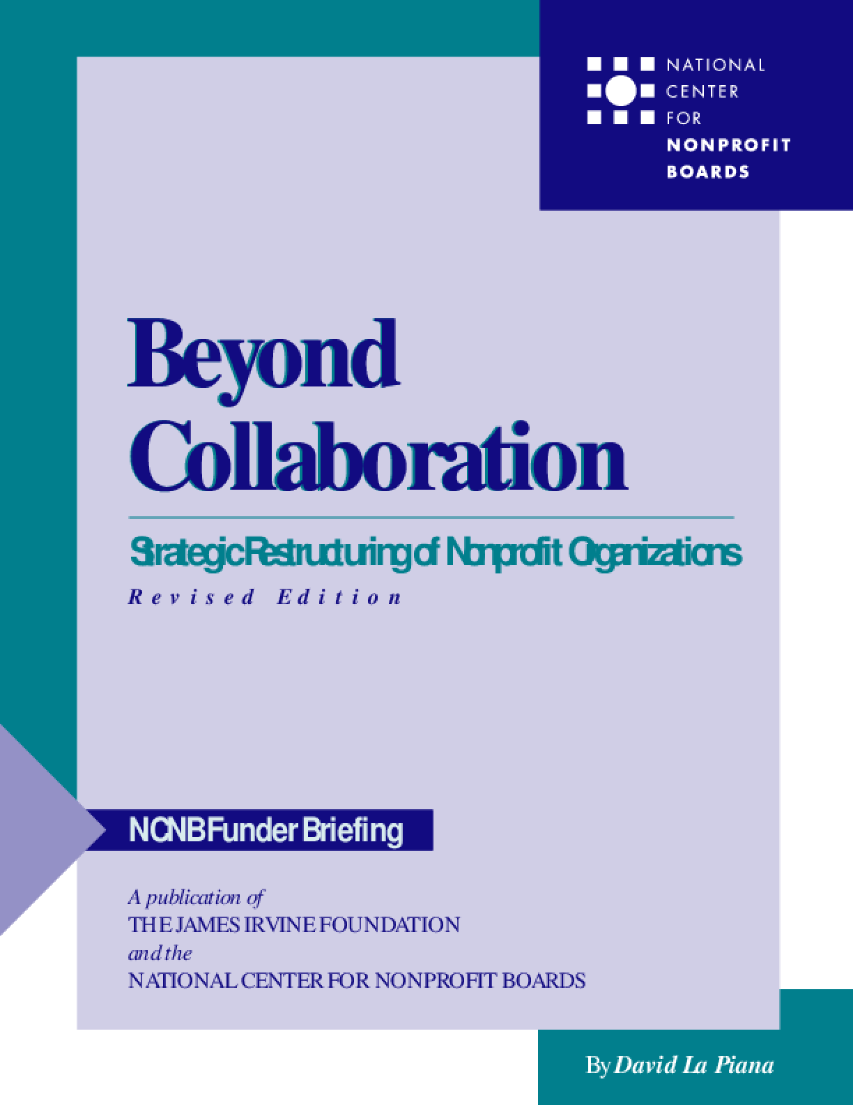 Beyond Collaboration: Strategic Restructuring for Nonprofit Organizations