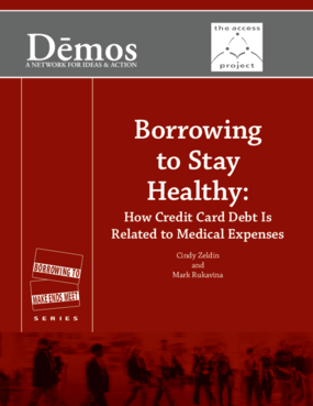 Borrowing to Stay Healthy: How Credit Card Debt Is Related to Medical Expenses
