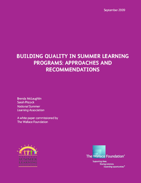 Building Quality in Summer Learning Programs: Approaches and Recommendations