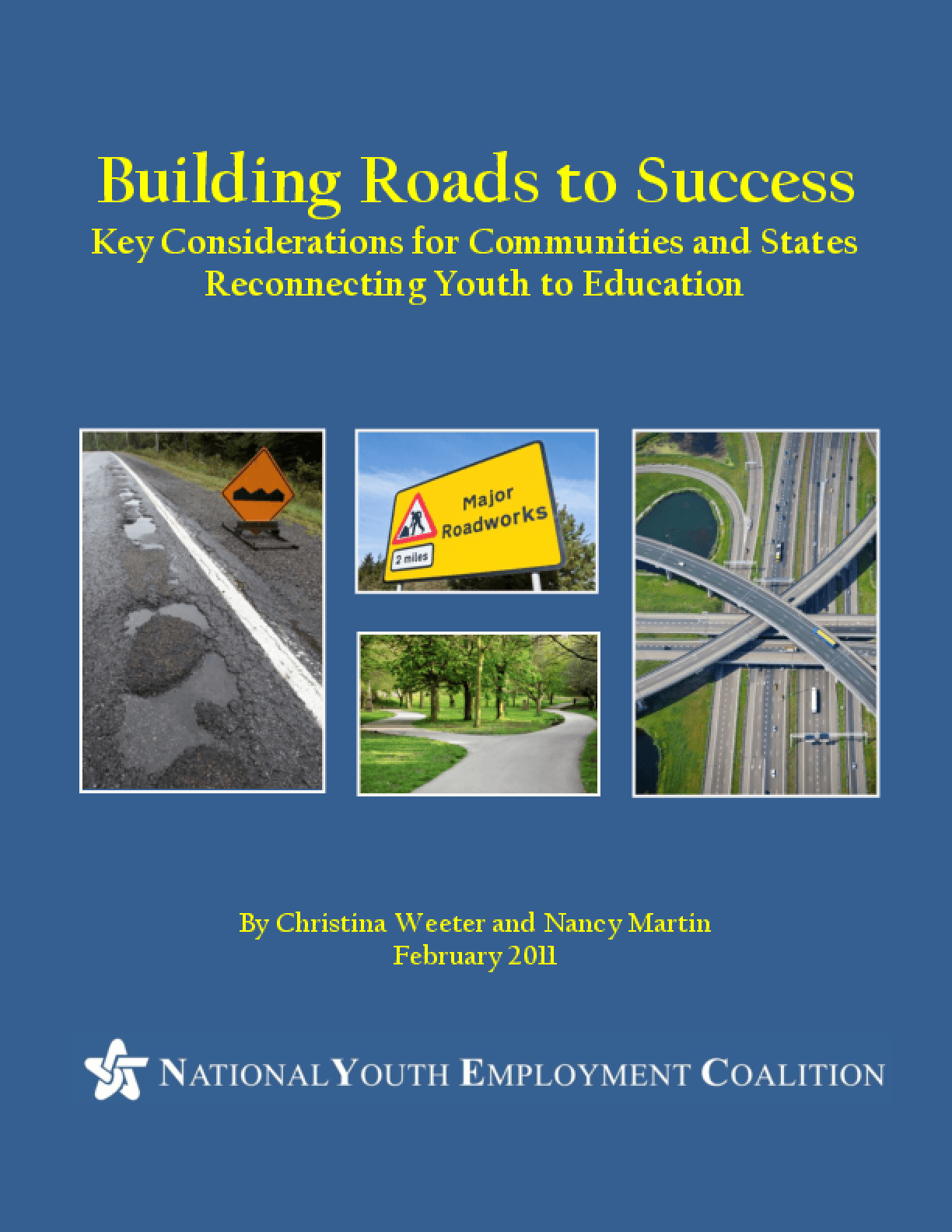 Building Roads to Success: Key Considerations for Communities & States Reconnecting Youth to Education
