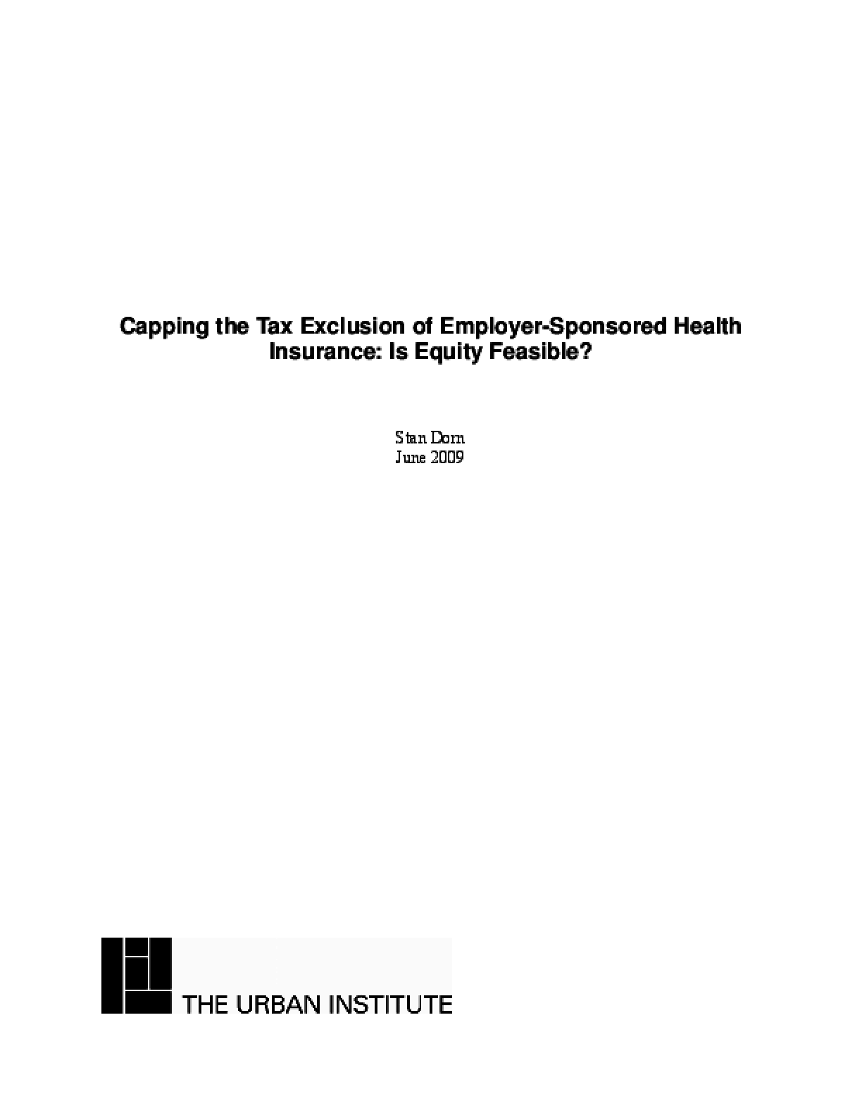 Capping the Tax Exclusion of Employer-Sponsored Health Insurance: Is Equity Feasible?