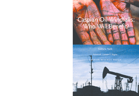 Caspian Oil Windfalls: Who Will Benefit?
