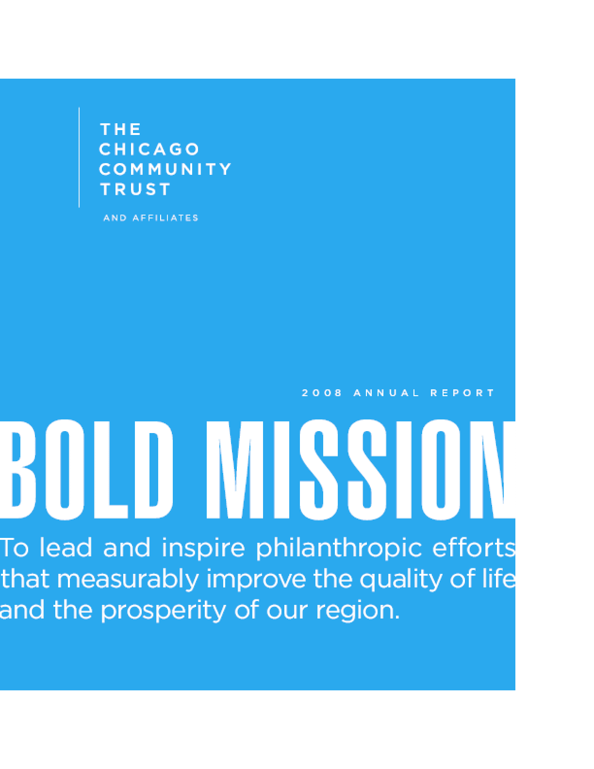 Chicago Community Trust - 2008 Annual Report