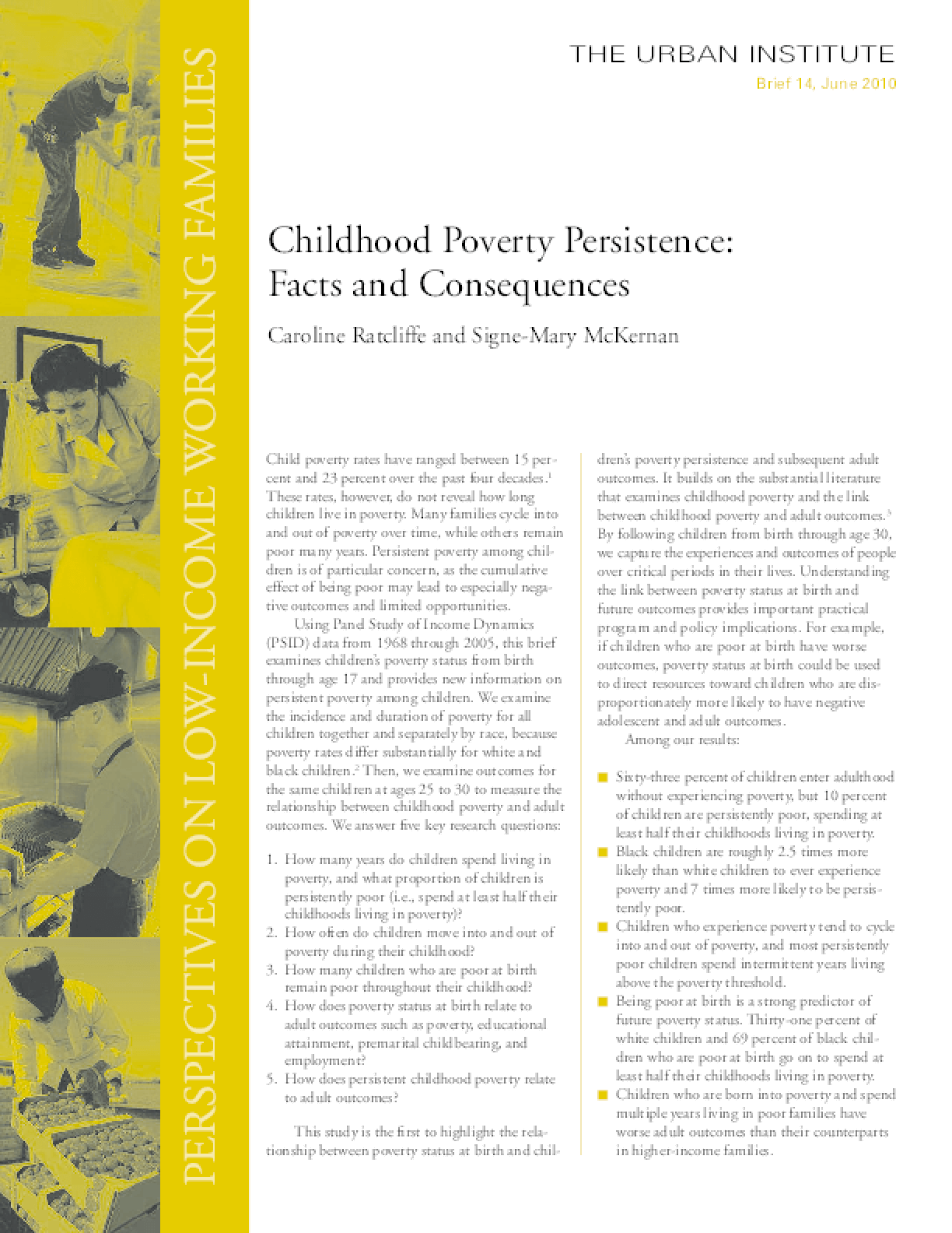 Childhood Poverty Persistence: Facts and Consequences