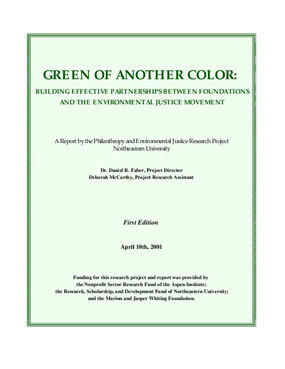 Green of Another Color: Building Effective Relationships Between Foundations and the Environmental Justice Movement