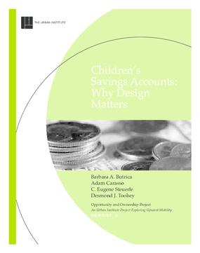 Children's Savings Accounts: Why Design Matters