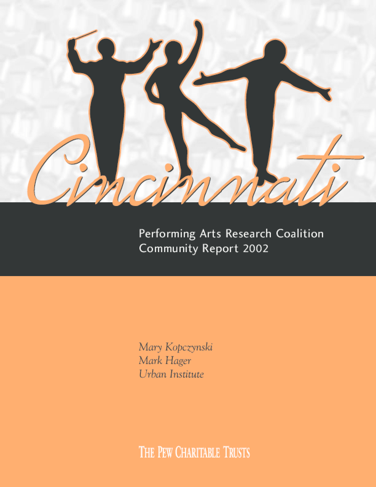 Cincinnati Performing Arts Research Coalition Community Report 2002