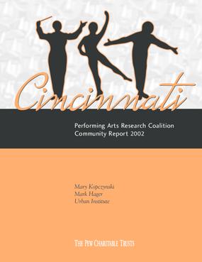 Cincinnati Performing Arts Research Coalition Community Report 2002